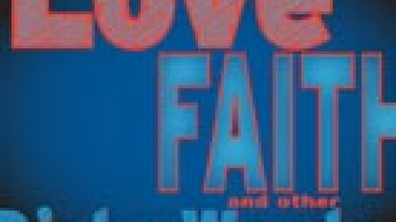 """Love, Faith & Other Dirty Words"" (Modern Theatre)"