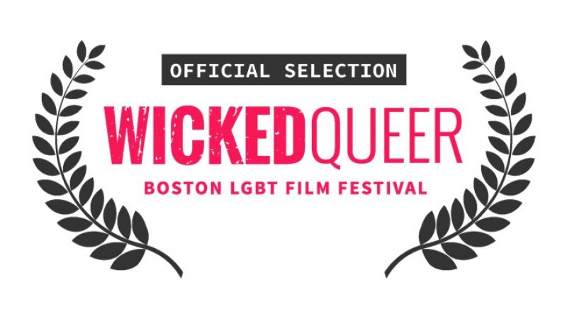 "LGBT Film Festival: ""Wicked Queer"" At the Emerson Paramount Center"