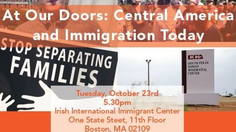 At Our Doors: Central America and Immigration Today
