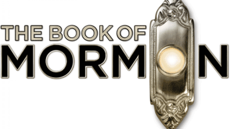 """The Book of Mormon"" at The Boston Opera House"