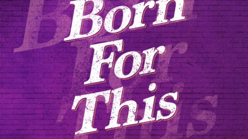 """Born For This"" at The Emerson Cutler Majestic Theatre"