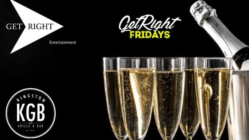 Get Right Fridays at Kingston Grille & Bar