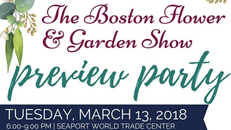 The Boston Flower & Garden Show Preview Party: Hosted by the Genesis Foundation For Children