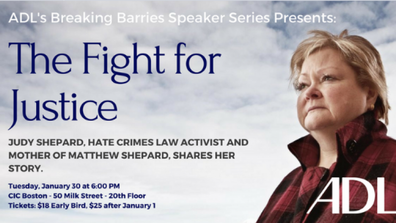The Fight for Justice with Judy Shepard ADL: Breaking Barriers at CIC Boston