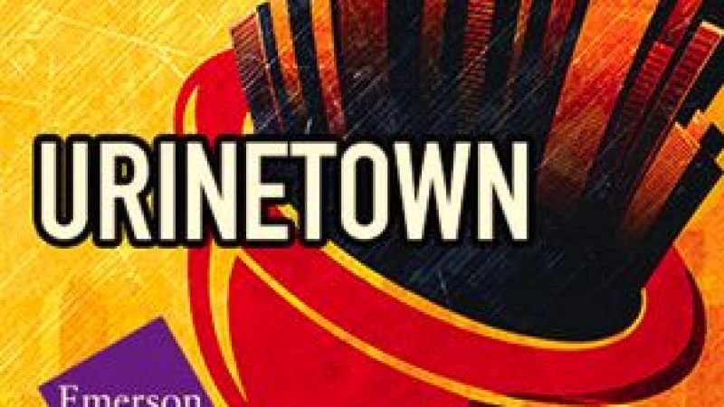 """Urinetown"" At Emerson Cutler Majestic Theatre"