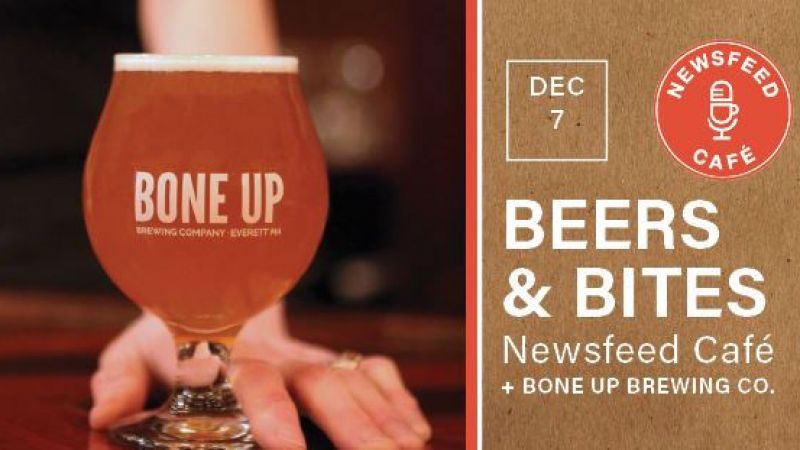 Beers & Bites: Bone Up Brewing Co. at Newsfeed Cafe