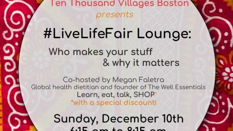 #LiveLifeFair: Who makes your stuff and why it matters
