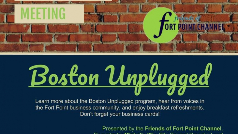 Fort Point Business Community Meeting: Boston Unplugged