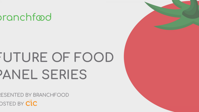 Branchfood Presents: The Future of Food Panel Series