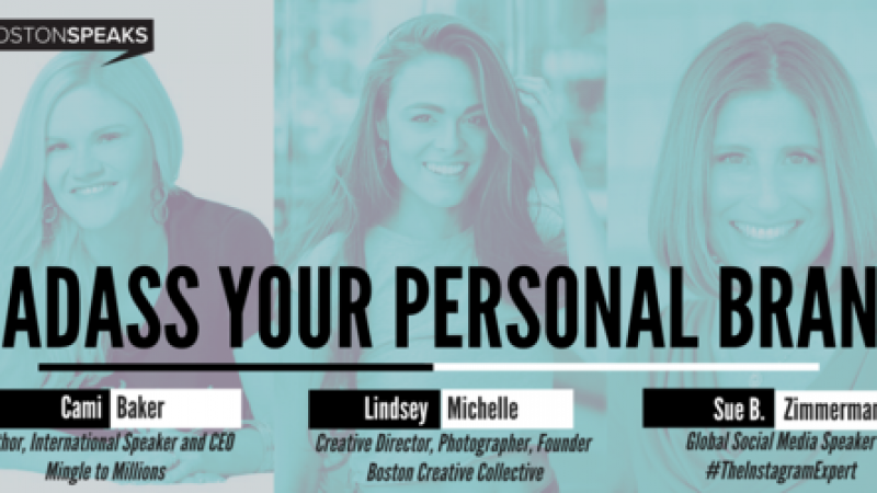Badass Your Personal Brand | BostonSpeaksSeries - July 2018