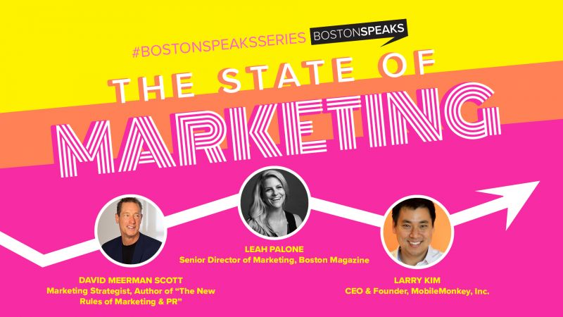 BostonSpeaksSeries: The State of Marketing