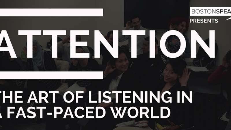 ATTENTION | The Art Of Listening In A Fast-Paced World
