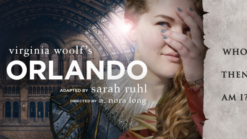 'Orlando' by Virginia Woolf, adapted by Sarah Ruhl