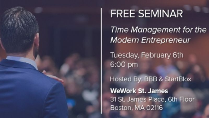FREE Seminar: Time Management for the Modern Entrepreneur